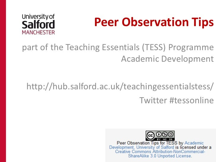 Peer Observation Tipspart of the Teaching Essentials (TESS) Programme                         Academic Development http://...