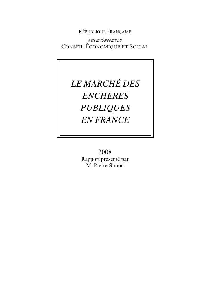RÉPUBLIQUE FRANÇAISE         AVIS ET RAPPORTS DU CONSEIL ÉCONOMIQUE ET SOCIAL        LE MARCHÉ DES      ENCHÈRES      PUBL...