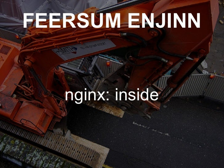 FEERSUM ENJINN nginx: inside