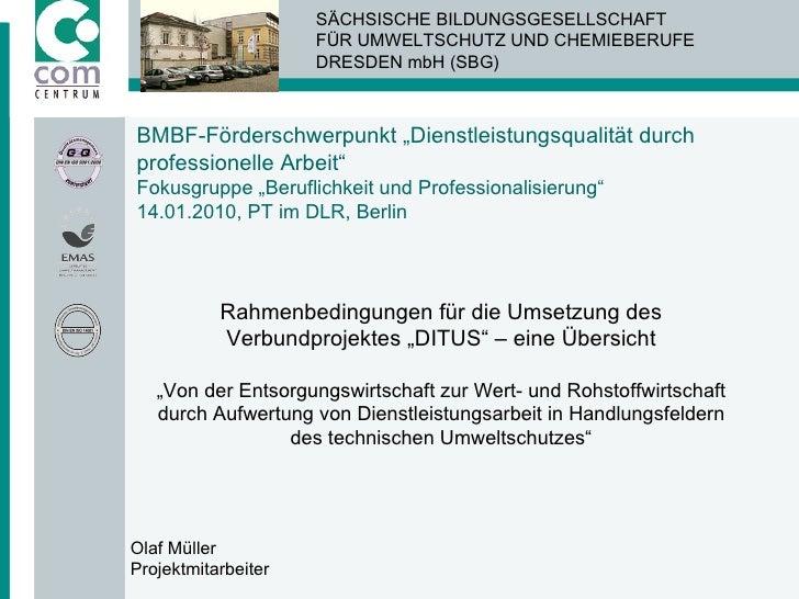 """BMBF-Förderschwerpunkt """"Dienstleistungsqualität durch professionelle Arbeit"""" Fokusgruppe """"Beruflichkeit und Professionalis..."""