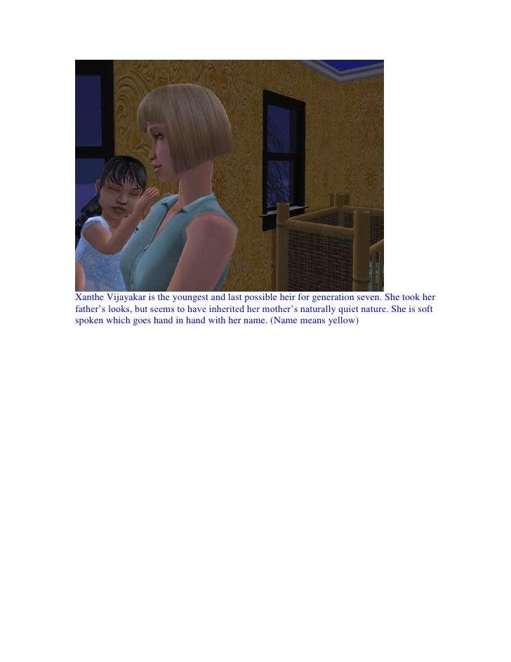 Generation 7 Spare Family: Edward Fairchild (Son of Silvana Vijayakar and Avri Fairchild)     Edward Fairchild (means rich...