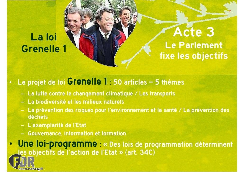 La loi                                                  Acte 3    Grenelle 1                                             L...