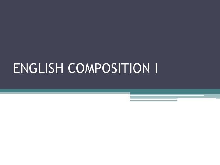 ENGLISH COMPOSITION I<br />