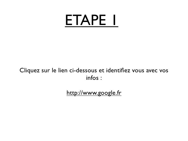 ETAPE 1Cliquez sur le lien ci-dessous et identifiez vous avec vos                          infos :                  http://...