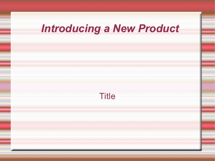Introducing a New Product Title