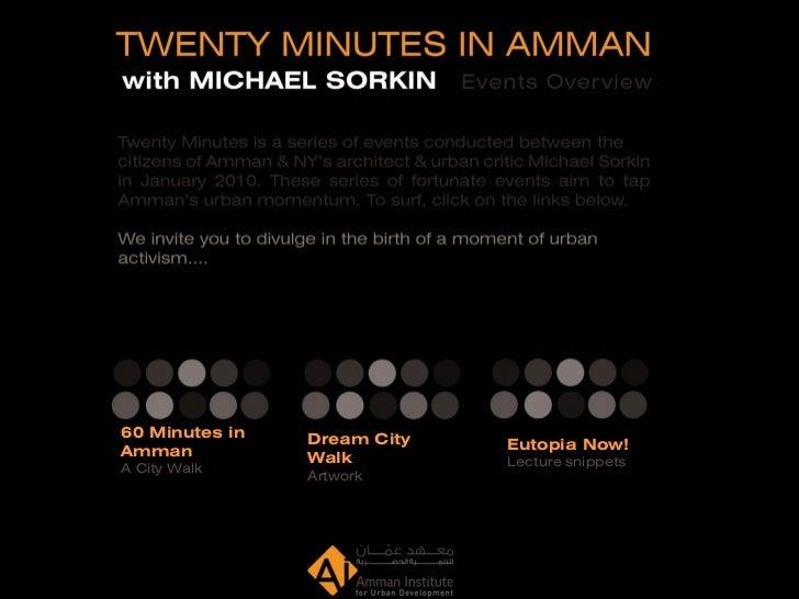60 Minutes in   Dream CityAmman                        Eutopia Now!                Walk         Lecture snippetsA City Wal...