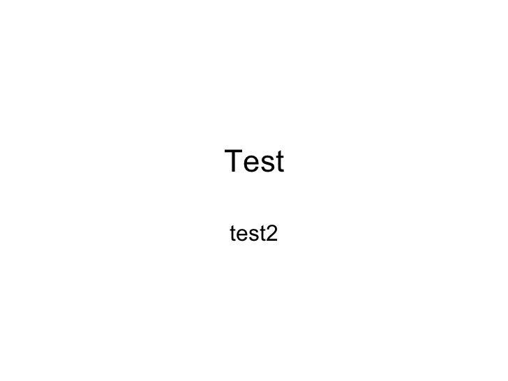 Test test2