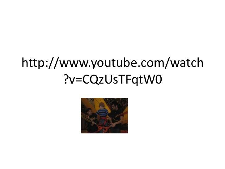 http://www.youtube.com/watch       ?v=CQzUsTFqtW0