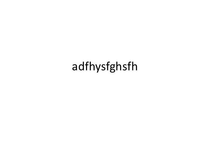 adfhysfghsfh