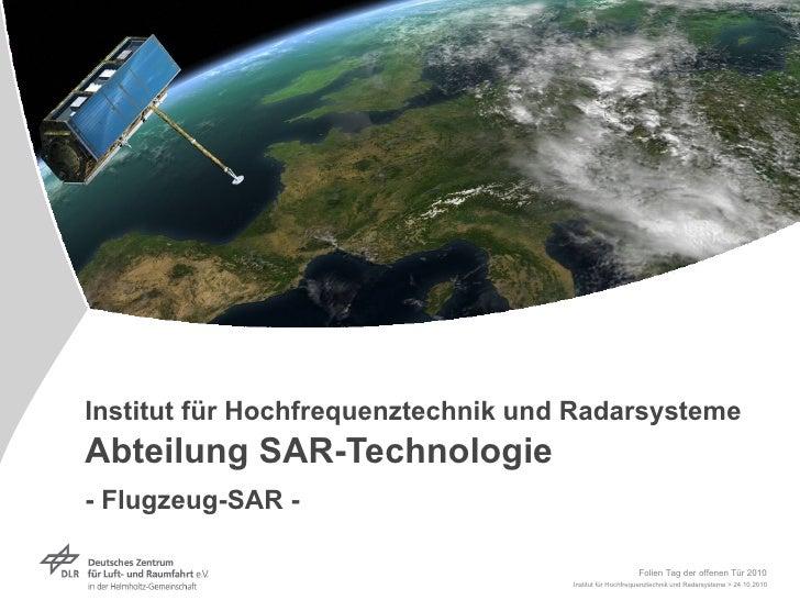 Institut für Hochfrequenztechnik und RadarsystemeAbteilung SAR-Technologie- Flugzeug-SAR -                                ...