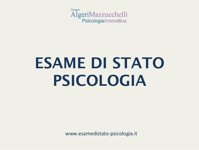 !ESAME DI STATO   PSICOLOGIA     www.esamedistato-‐psicologia.it