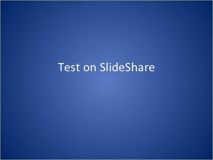 Test on SlideShare