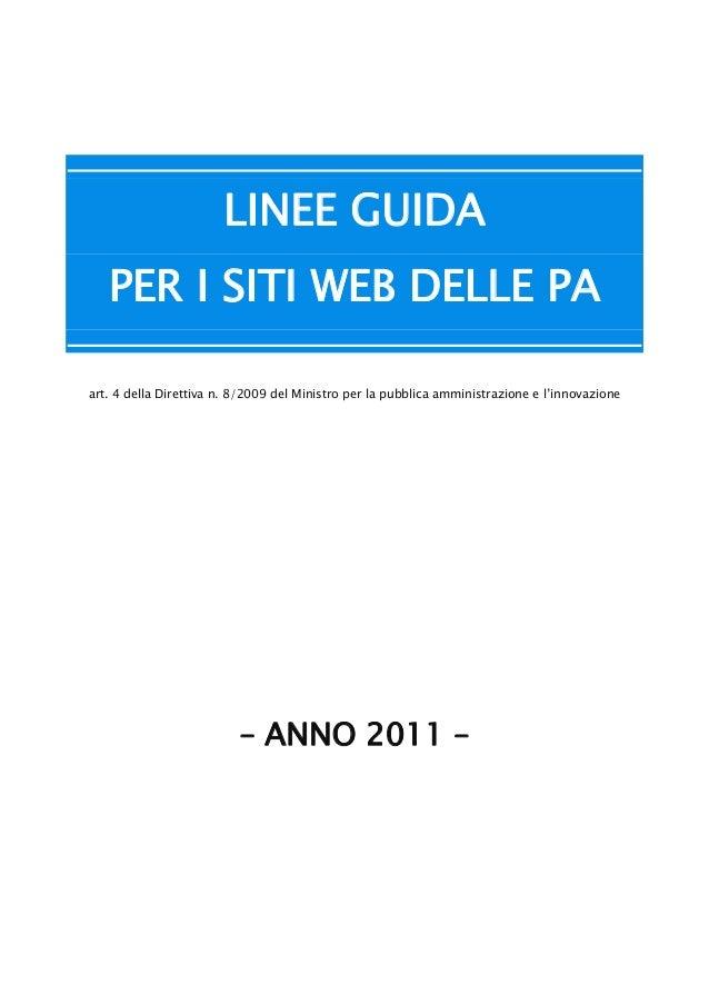 LINEE GUIDAPER I SITI WEB DELLE PAart. 4 della Direttiva n. 8/2009 del Ministro per la pubblica amministrazione e l'innova...