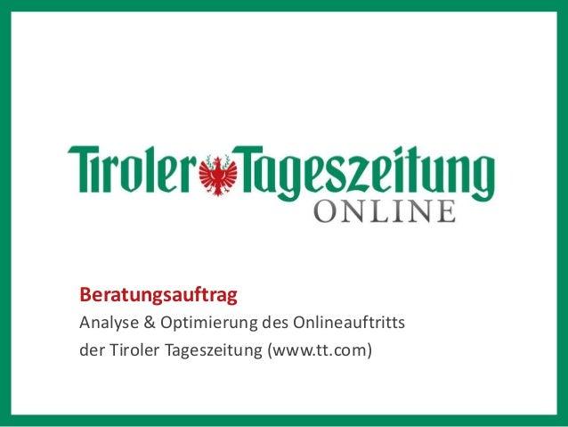 Beratungsauftrag Analyse & Optimierung des Onlineauftritts der Tiroler Tageszeitung (www.tt.com)