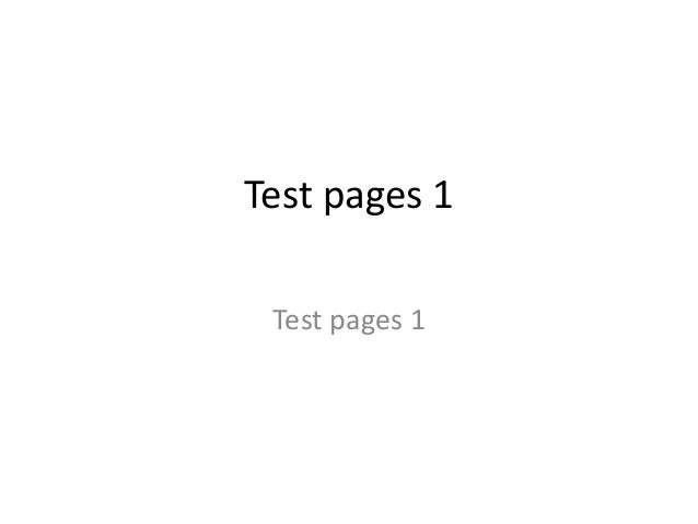 Test pages 1 Test pages 1