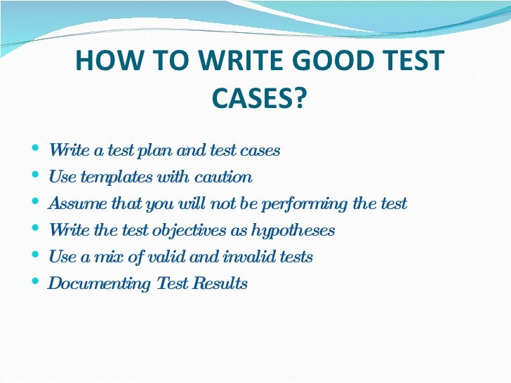 Top 13 Tips for Writing Effective Test Cases for Any Application