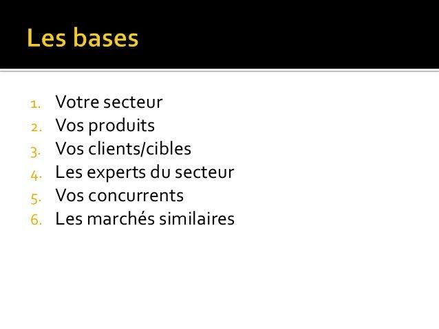   Les noms des produits et services que vous proposez.  Ex : « location de salles de réception » « audit développement du...
