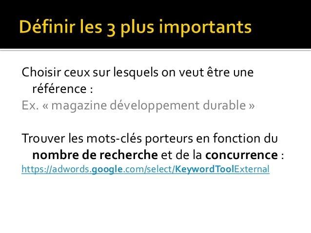 Google référence des pages : - 1 page par produit/service - 1 page par mot-clé/thème - Référencer les pages intérieures (p...