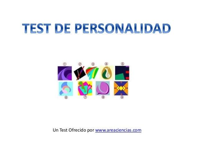 Un Test Ofrecido por www.areaciencias.com