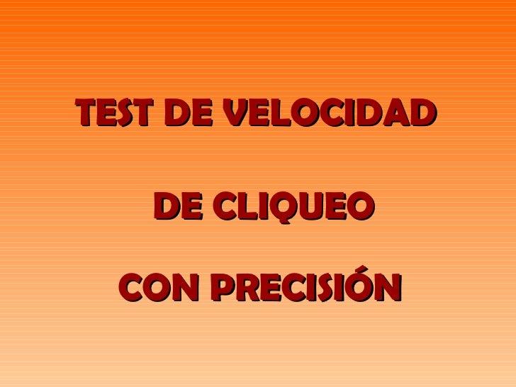 TEST DE VELOCIDAD DE CLIQUEO CON PRECISIÓN