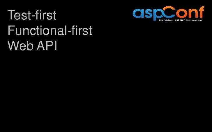 Test-firstFunctional-firstWeb API