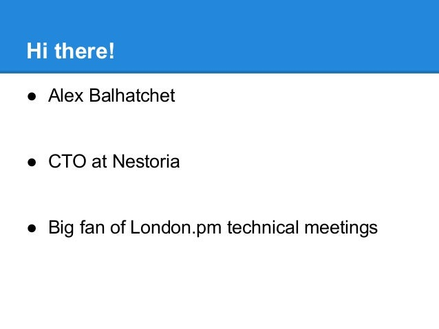 Test::Kit 2.0 (London.pm Technical Meeting July 2014) Slide 3