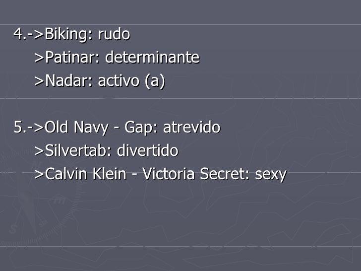 <ul><li>4.->Biking: rudo  </li></ul><ul><li>>Patinar: determinante  </li></ul><ul><li>>Nadar: activo (a) </li></ul><ul><li...