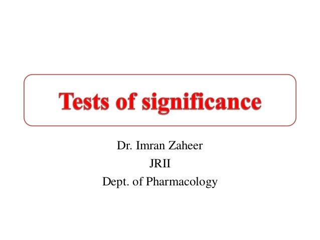 Dr. Imran Zaheer JRII Dept. of Pharmacology