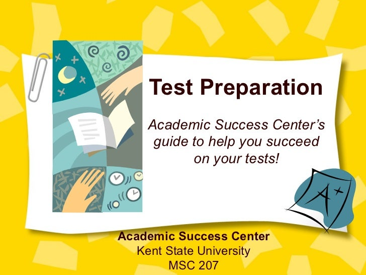 Test Preparation    Academic Success Center's     guide to help you succeed           on your tests!Academic Success Cente...