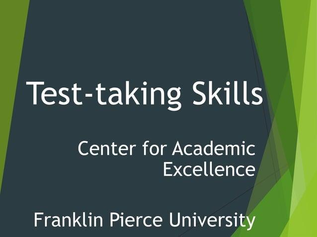 Test-taking Skills Center for Academic Excellence Franklin Pierce University