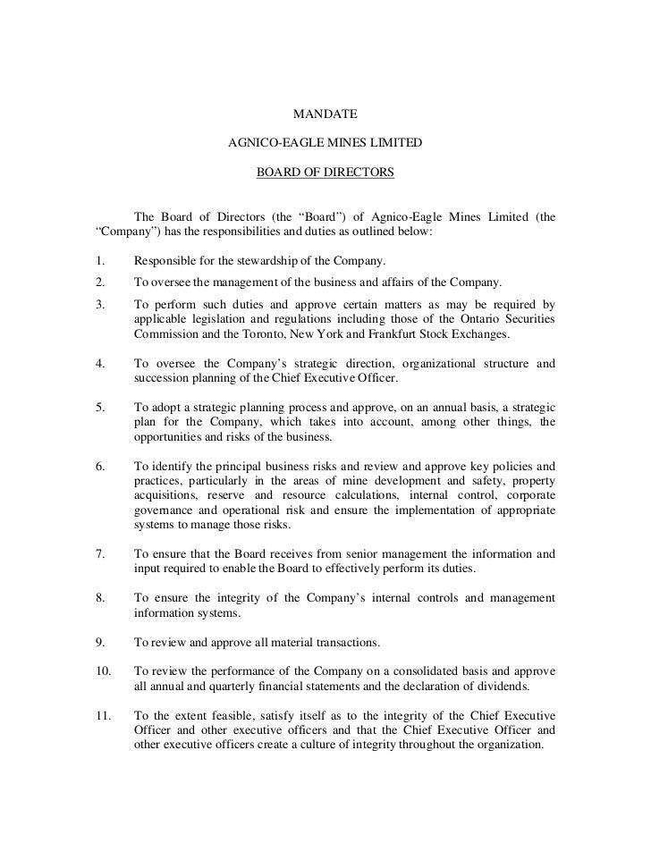 MANDATE                        AGNICO-EAGLE MINES LIMITED                              BOARD OF DIRECTORS     The Board of...