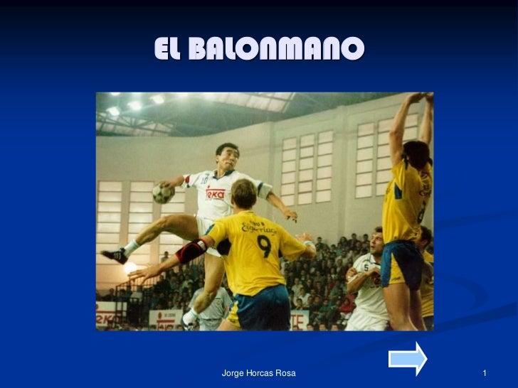 EL BALONMANO   Jorge Horcas Rosa   1