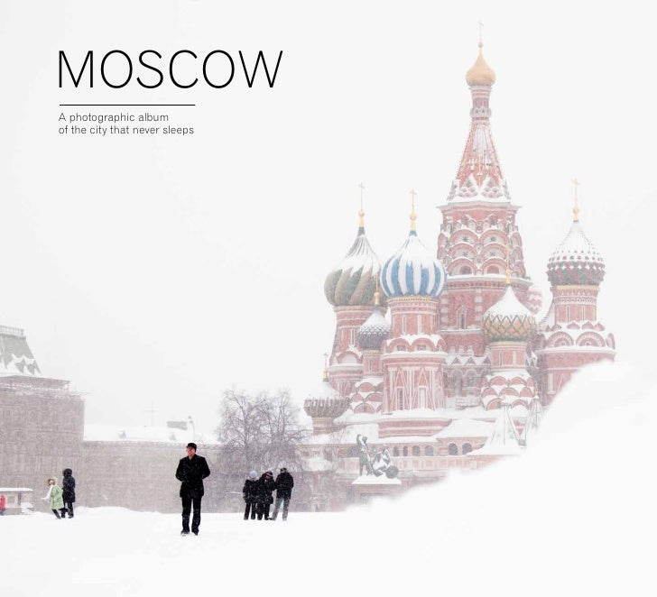 MOSCOWA photographic albumof the city that never sleeps