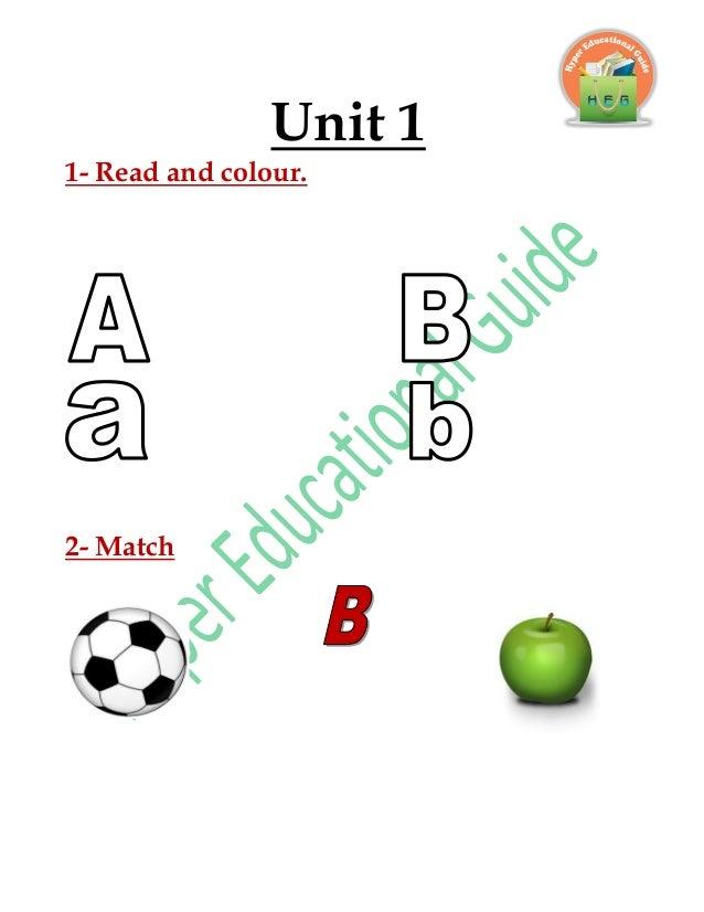 Unit 1 1- Read and colour. 2- Match
