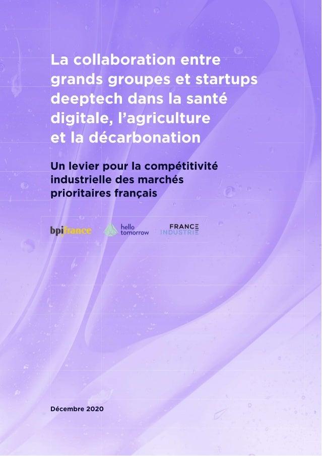 Collaboration entre grands groupes et startups deeptech en santé digitale, agriculture et décarbonation