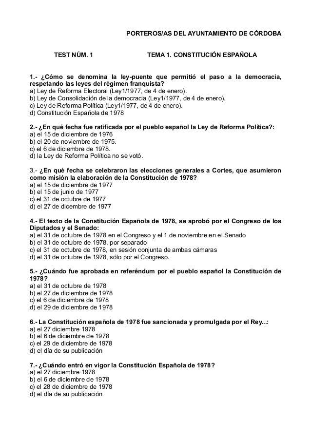 PORTEROS/AS DEL AYUNTAMIENTO DE CÓRDOBA TEST NÚM. 1  TEMA 1. CONSTITUCIÓN ESPAÑOLA  1.- ¿Cómo se denomina la ley-puente qu...