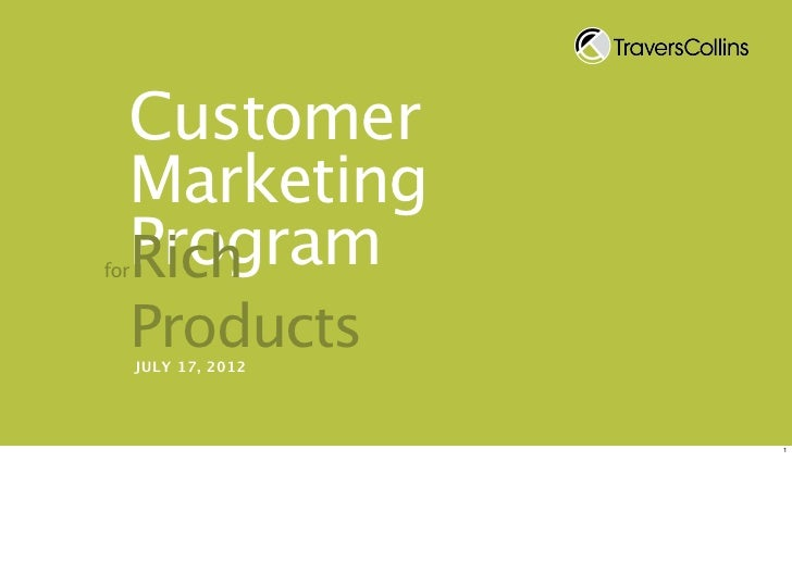 Customer  Marketing  Program  Richfor      Products      JULY 17, 2012                      1