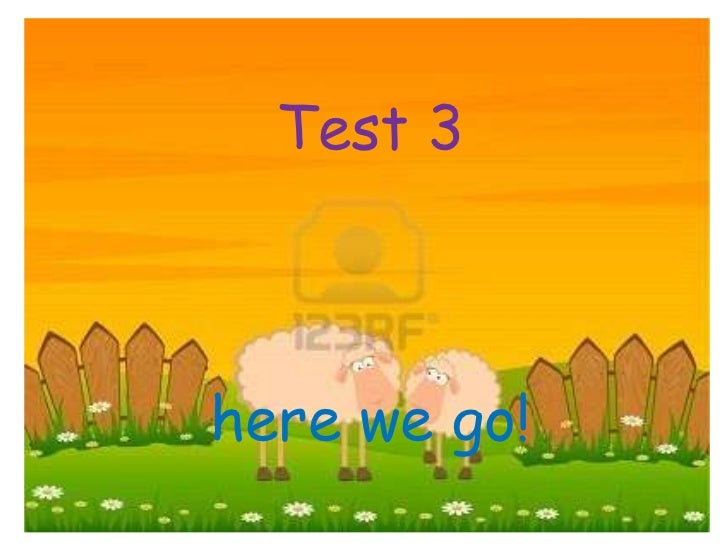 Test 3here we go!