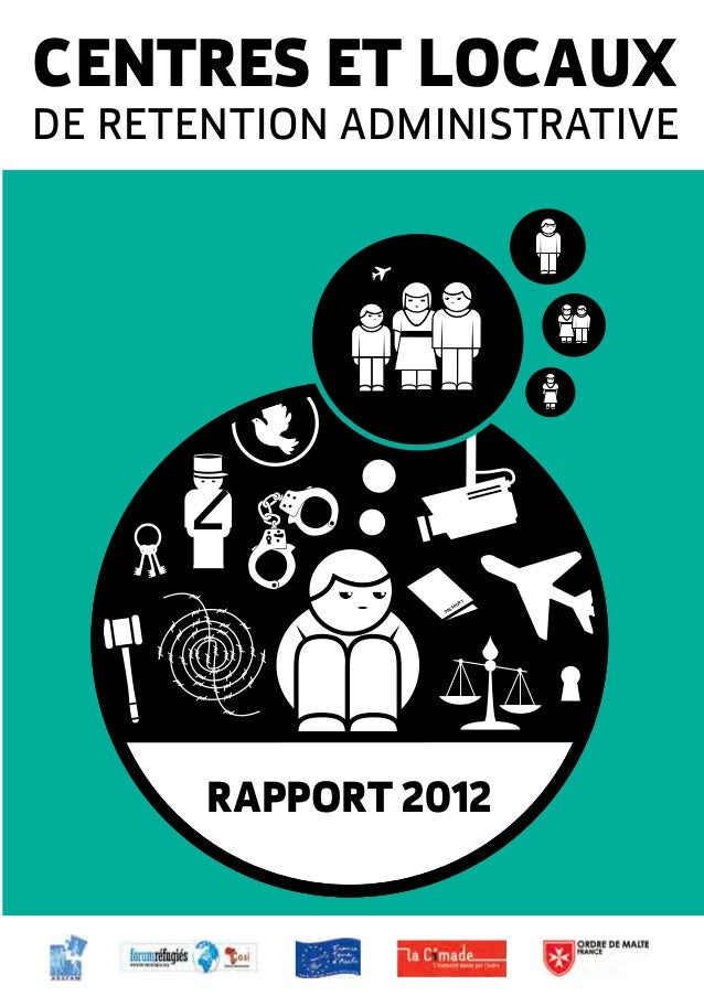 CENTRES ET LOCAUX  DE RETENTION ADMINISTRATIVE  T  OR  SP  S PA  RAPPORT 2012
