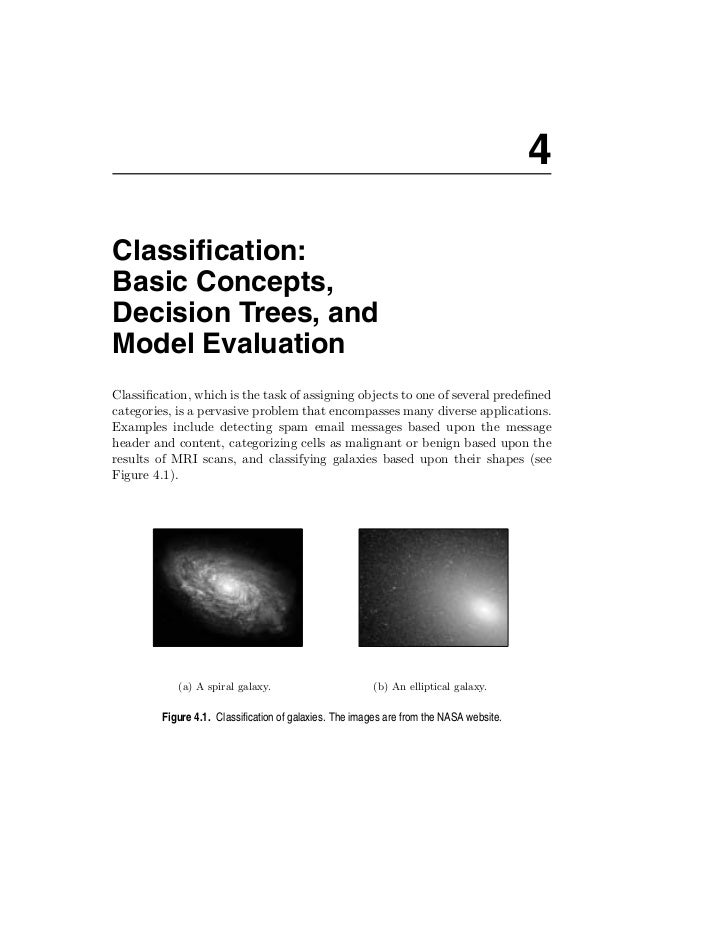 4Classification:Basic Concepts,Decision Trees, andModel EvaluationClassification, which is the task of assigning objects to ...