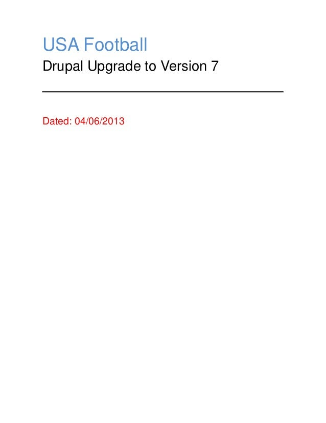 USA Football Drupal Upgrade to Version 7  Dated: 04/06/2013