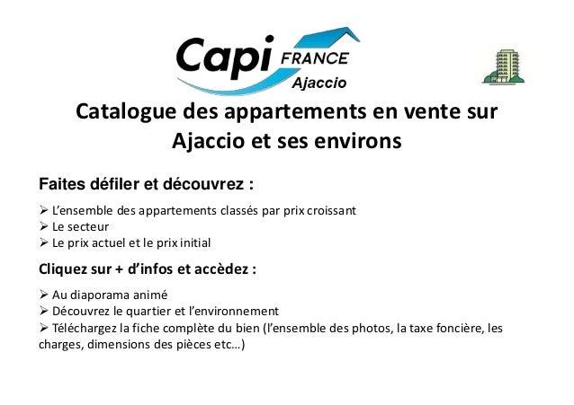 Catalogue des appartements en vente sur               Ajaccio et ses environsFaites défiler et découvrez : L'ensemble des...