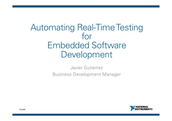 Automating Real-Time Testing                     for             Embedded Software               Development              ...