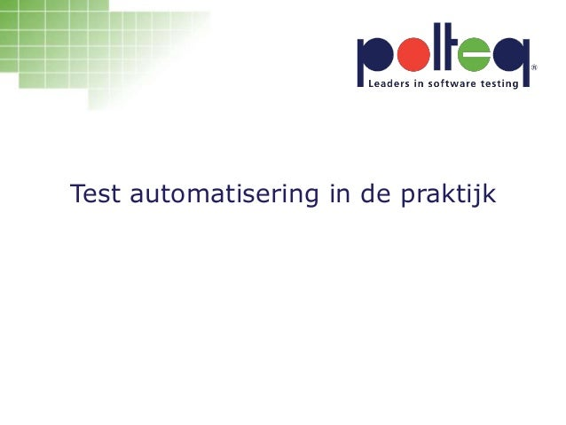 Test automatisering in de praktijk