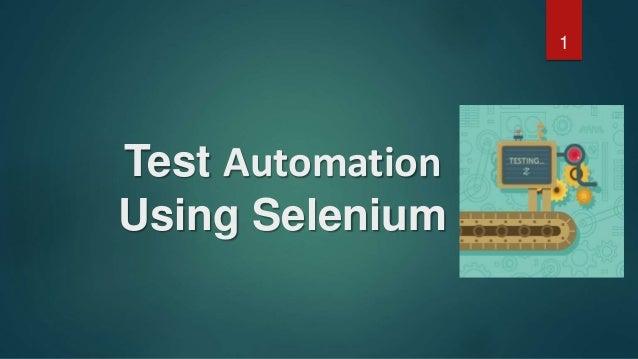 Test Automation Using Selenium 1