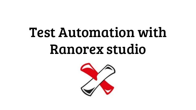 Test Automation with Ranorex studio