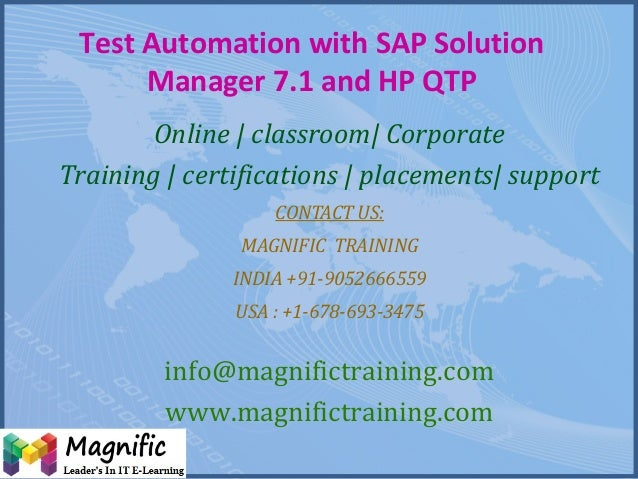 Test Automation with SAP Solution Manager 7.1 and HP QTP Online | classroom| Corporate Training | certifications | placeme...