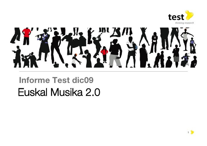 Informe Test dic09 Euskal Musika 2.0                         1