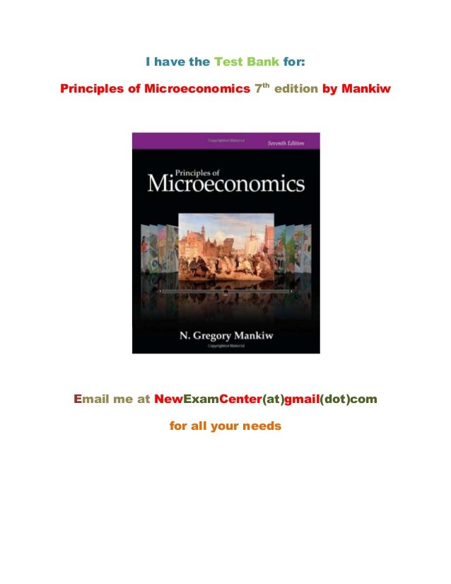 Test Bank Principles of Microeconomics 6th Canadain Edition by N. Gregory Mankiw