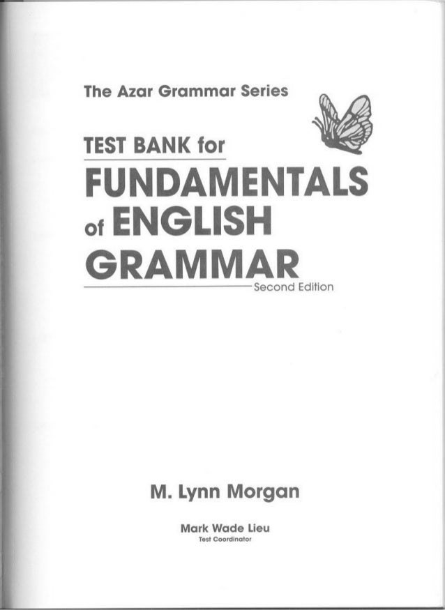 Test Bank For Fundamentals Of English Grammar
